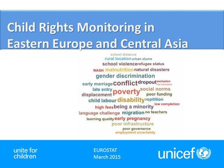 Child Rights Monitoring in Eastern Europe and Central Asia EUROSTAT March 2015.