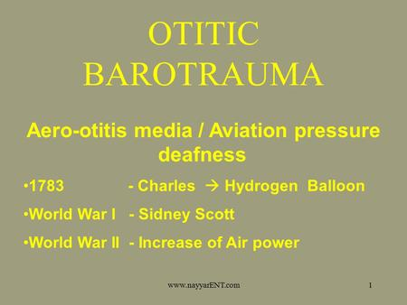 Aero-otitis media / Aviation pressure deafness