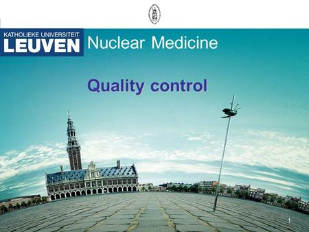 1 Nuclear Medicine Quality control. 2 Uniformity gamma camera E + L + Flood correctie Energy correction No correction E + Linearity divide by flood source.