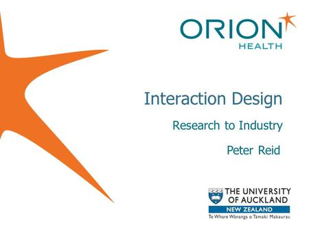 Interaction Design Research to Industry Peter Reid.