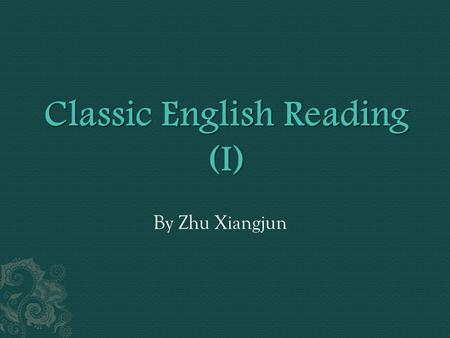 By Zhu Xiangjun.  Bible Unit 8 Silas Marner An introduction  Silas Marner: The Weaver of Raveloe is a novel by George Eliot. Her third novel, it was.