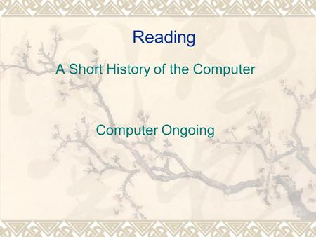 Reading A Short History of the Computer Computer Ongoing.
