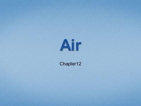 Air Chapter12.
