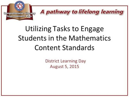 District Learning Day August 5, 2015