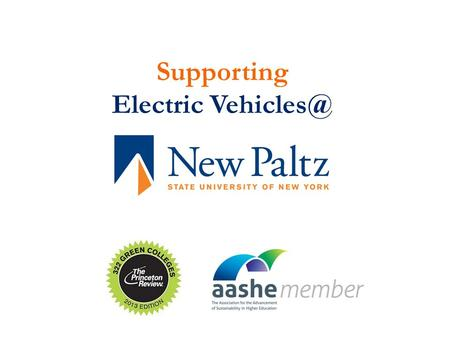 Supporting Electric The People / Companies Project Manager: SUNY New Paltz – Brian Pine, The Supplier: Leviton.