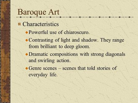 baroque art its features Kids learn about the baroque art movement and its major artists such as rembrandt, caravaggio, and velazquez.
