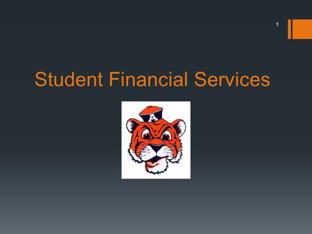 Student Financial Services 1. Where and How to Access eBill Add Authorized User Add Direct Deposit Information Financial Release of Information Permission.