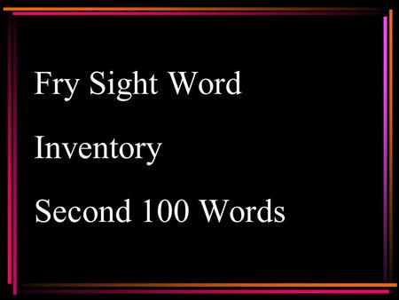 Fry Sight Word Inventory Second 100 Words New Sound.