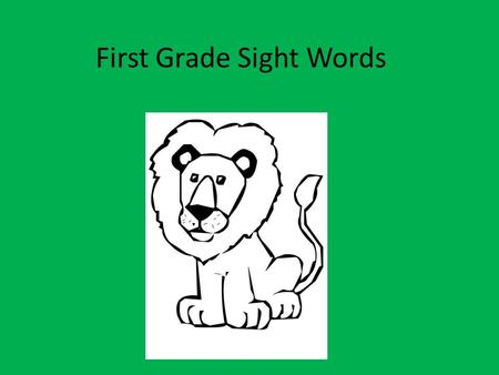 First Grade Sight Words. she take what was as.