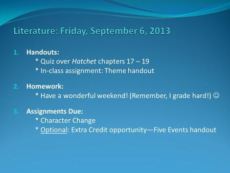 Literature: Friday, September 6, 2013