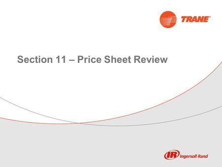 Section 11 – Price Sheet Review