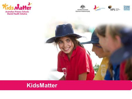 BRIEFING KidsMatter. A national priority National Child Mental Health Survey (Sawyer et al., 2000) Australian Health Ministers (2003) Estimates suggest.