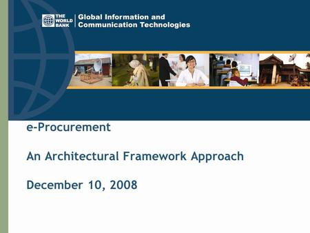 E-Procurement An Architectural Framework Approach December 10, 2008.