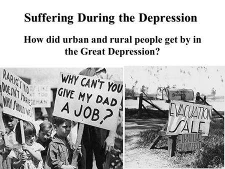 Suffering During the Depression