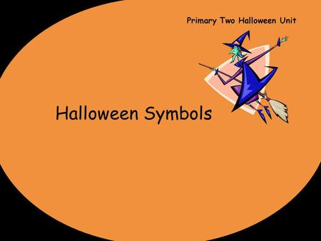 Primary Two Halloween Unit