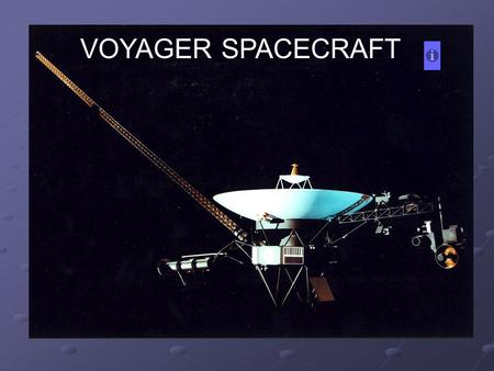 VOYAGER SPACECRAFT. Voyager 2 launched on August 20, 1977, from Cape Canaveral, Florida aboard a Titan-Centaur rocket. On September 5, Voyager 1 launched,