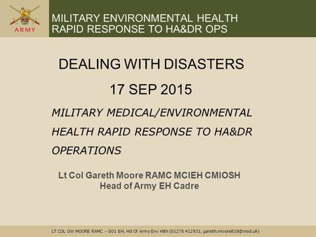 MILITARY ENVIRONMENTAL HEALTH RAPID RESPONSE TO HA&DR OPS