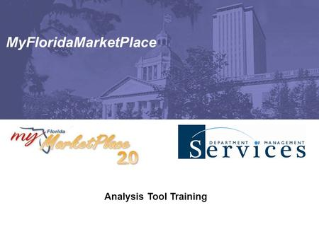MyFloridaMarketPlace Analysis Tool Training. Page - 2 Agenda  Introduction  Analysis Data loads  Creating Analytical Reports  Exporting Reports 