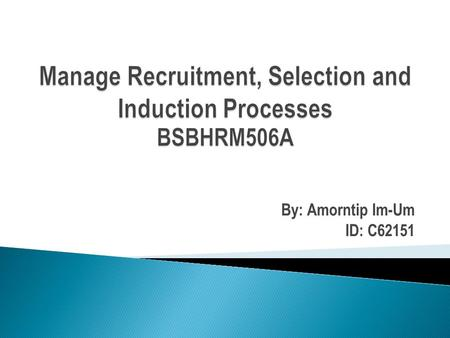 By: Amorntip Im-Um ID: C62151. Introduction: an new employee manual or staff handbook, is a book given to employees by AOI Institute. The employee handbook.