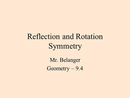 Reflection and Rotation Symmetry