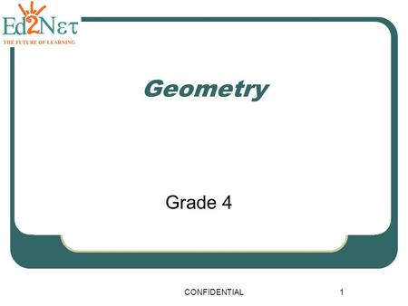 CONFIDENTIAL1 Geometry Grade 4. CONFIDENTIAL2 Let's warm up : The dimensions of Rectangular prisms are given. Find their volume. 1)Height = 5 cm Width.