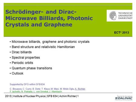 ECT* 2013 Microwave billiards, graphene and photonic crystals