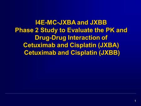 1 I4E-MC-JXBA and JXBB Phase 2 Study to Evaluate the PK and Drug-Drug Interaction of Cetuximab and Cisplatin (JXBA) Cetuximab and Cisplatin (JXBB)