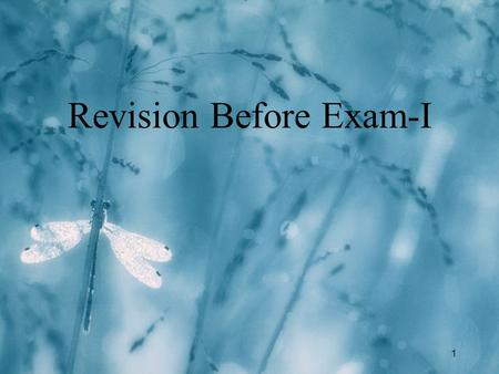 1 Revision Before Exam-I. 2 Exam-I Scope l We discussed the scope of Exam-I and decided to move the topic of file handling to the final exam l A previously.