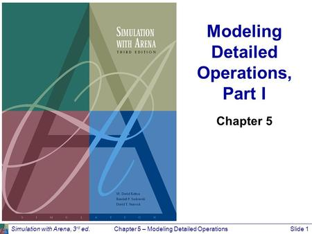Modeling Detailed Operations, Part I