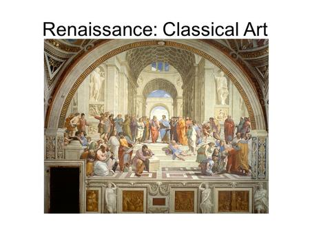 Renaissance: Classical Art. Reformation: Baroque Art It was exemplified by drama and grandeur in sculpture, painting, literature, dance, and music—it.