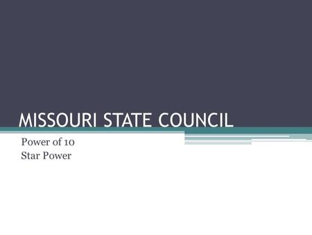 "MISSOURI STATE COUNCIL Power of 10 Star Power. "" The best coaches know what the end result looks like, whether it's an offensive play, a defensive coverage,"