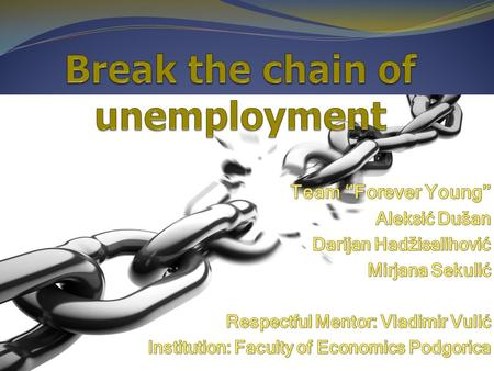 The Defeating Unemployment data According to the survey realized by statistic office Monstat for the region of Montenegro the current situation of unemployment.