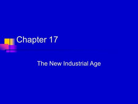 Chapter 17 The New Industrial Age. Industries Expand New Technology The Electric Telegraph Samuel Morse By 1900 the telegraph network was about 1,000,000.