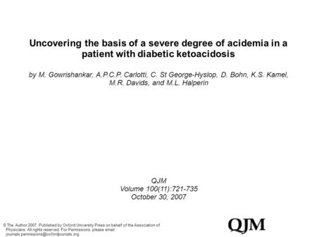 Uncovering the basis of a severe degree of acidemia in a patient with diabetic ketoacidosis by M. Gowrishankar, A.P.C.P. Carlotti, C. St George-Hyslop,