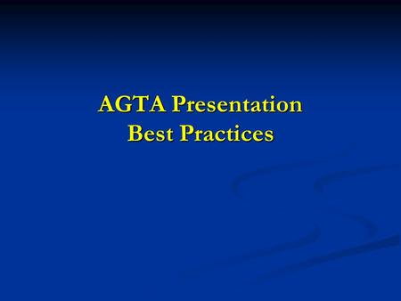 AGTA Presentation Best Practices. SuperShuttle Tampa Best Practices.