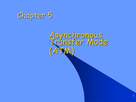 an introduction to asynchronous transfer mode atm networking Asynchronous transfer mode (atm) networks provide substantial speedup during the connection establishment phase at the expense of bandwidth loss due to the end-to-end reservation of network.