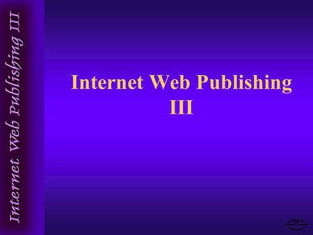 Internet Web Publishing III. Intro to Cascading Style Sheets Patricia Roberts.