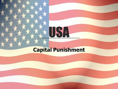 Capital Punishment USA. International Context United States is unique among Western industrialized countries. In 1999, Amnesty International reported.
