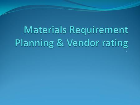`. MRP - Materials Requirements Planning is the scientific planning & usage of materials at various levels of production & monitoring the stocks during.