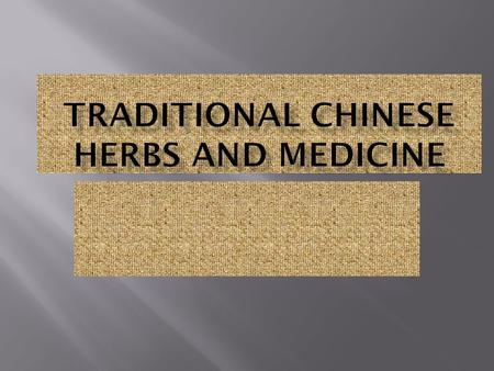 Chinese medicine is an ancient art of healing dating back to 2500 BC. Herbs help restore balance to the person.