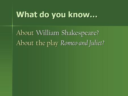 an analysos of the play romeo and juliet by william shakespeare William 'willy' loman: kate reid  linda loman: john malkovich   he just left the play the way it was and the way, i suppose, arthur miller wanted it.