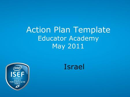 Action Plan Template Educator Academy May 2011 Israel.
