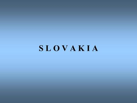 S L O V A K I A. Since the 5 th meeting of CEFTA: Important changes have taken place in the Slovak Republic in the following areas: a/ further EC directives.