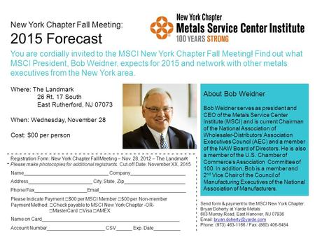 New York Chapter Fall Meeting: 2015 Forecast You are cordially invited to the MSCI New York Chapter Fall Meeting! Find out what MSCI President, Bob Weidner,