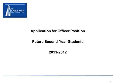 0 Application for Officer Position Future Second Year Students 2011-2012.