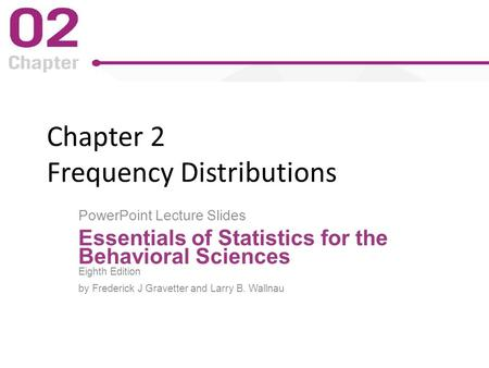 Chapter 2 Frequency Distributions