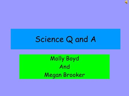 "Science Q and A Molly Boyd And Megan Brooker How many ""supercontinents"" did the Continental Drift theory assume? In 1912 Alfred Wegner's theory of Continental."
