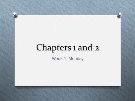 "Chapters 1 and 2 Week 1, Monday. Chapter 1: Stats Starts Here What is Statistics? ""Statistics is a way of reasoning, along with a collection of tools."