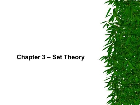 Chapter 3 – Set Theory  .