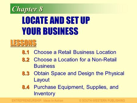 LOCATE AND SET UP YOUR BUSINESS